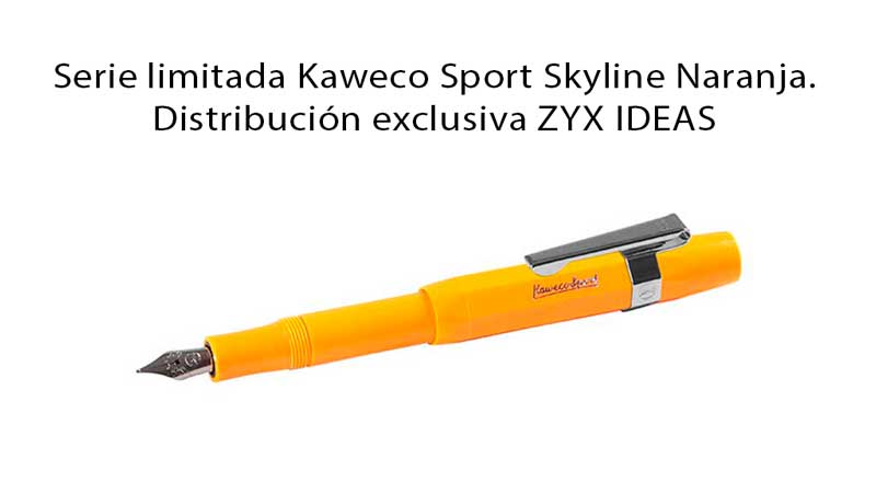 Pluma estilografica kaweco sport naranja orange exclusiva Zyx Ideas